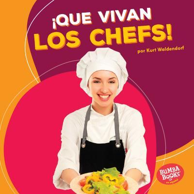 íque Vivan Los Chefs! (Hooray for Chefs!) - Waldendorf, Kurt