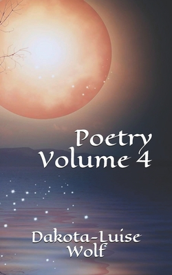 04 - Poetry - Wolf, Dakota-Luise