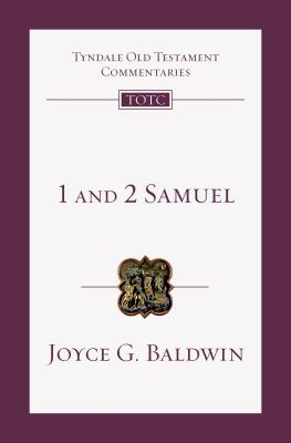1 and 2 Samuel: An Introduction and Commentary - Baldwin, Joyce G