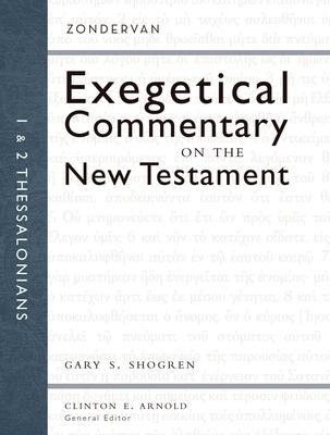 1 and 2 Thessalonians - Shogren, Gary