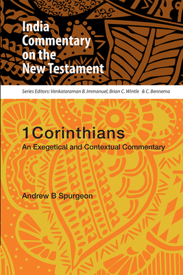 1 Corinthians: An Exegetical and Contextual Commentary - Spurgeon, Andrew