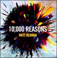 10,000 Reasons - Matt Redman