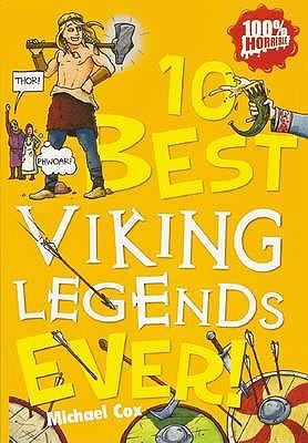 10 Best Viking Legends Ever - Cox, Michael