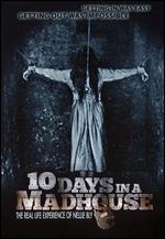 10 Days in a Madhouse - Timothy Hines