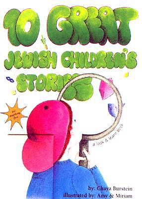 10 Great Jewish Children's Stories - Burstein, Chaya