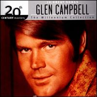 10 Great Songs: 20th Century Masters - The Millennium Collection - Glen Campbell