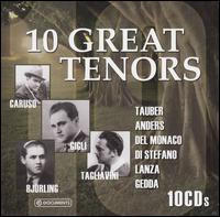 10 Great Tenors [Box Set] - Beniamino Gigli (tenor); Elisabeth Schwarzkopf (soprano); Enrico Caruso (tenor); Eugenia Zaraska (soprano);...