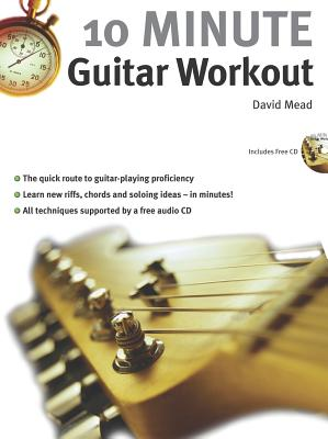 10 Minute Guitar Workout - Mead, David, LLM