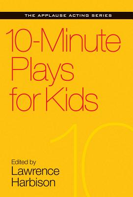 10-Minute Plays for Kids - Harbison, Lawrence (Editor)