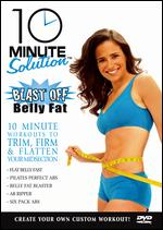 10 Minute Solution: Blast Off Belly Fat - Andrea Ambandos