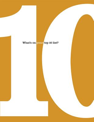 10: What's on Your Top 10 List? - Zadra, Dan