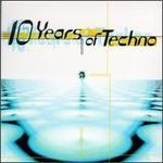 10 Years of Techno