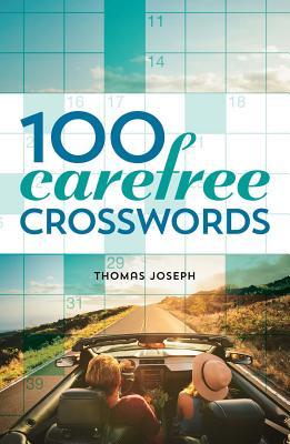 100 Carefree Crosswords - Joseph, Thomas