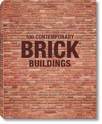 100 Contemporary Brick Buildings - Jodidio, Philip (Editor)