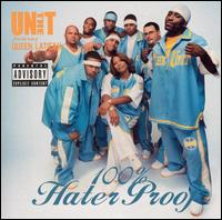100% Hater Proof - The Unit