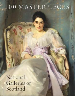 100 Masterpieces from the National Galleries of Scotland - Leighton, John, Dr.