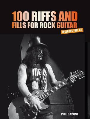 100 Riffs & Fills for Rock Guitar - Capone, Phil