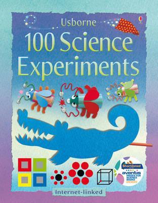 100 Science Experiments - Andrews, Georgina, and Knighton, Kate