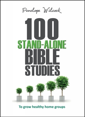 100 Stand-Alone Bible Studies - Wilcock, Penelope