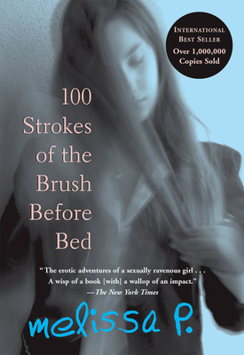 100 Strokes of the Brush Before Bed - Parente, Melissa, and Venuti, Lawrence (Translated by)