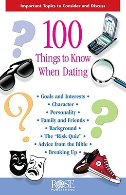 100 Things to Know When Dating - Publishing, Rose
