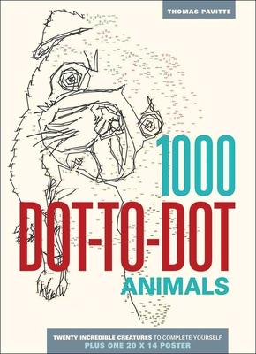 1000 Dot-To-Dot: Animals - Pavitte, Thomas