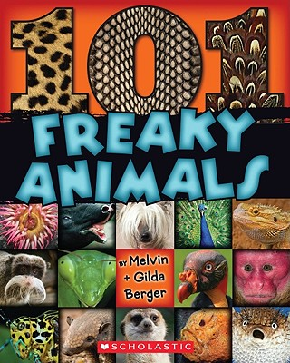 101 Freaky Animals - Berger, Melvin