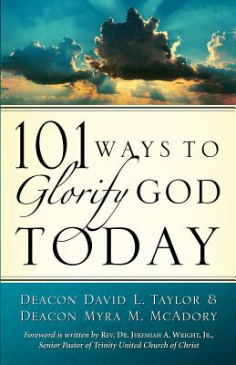 101 Ways to Glorify God Today - Taylor, David