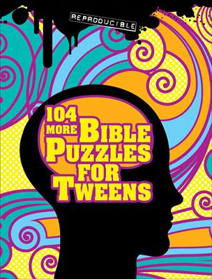 104 More Bible Puzzles for Tweens - Stoner, Marcia