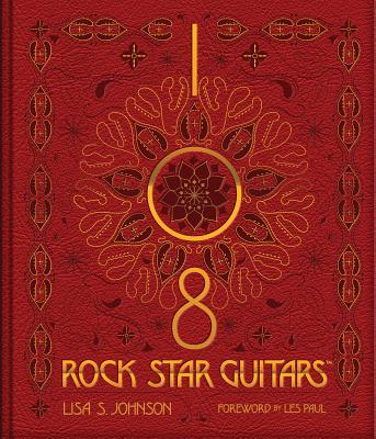 108 Rock Star Guitars - Johnson, Lisa S
