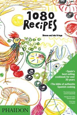 1080 Recipes - Ortega, Simone, and Ortega, Ines, and Mariscal, Javier