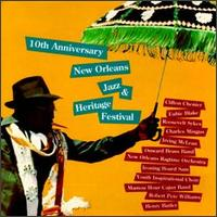 10th Anniversary New Orleans Jazz and Heritage Festival - Various Artists