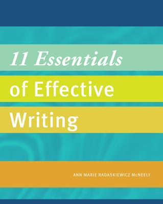11 Essentials of Effective Writing - Radaskiewicz McNeely, Ann Marie
