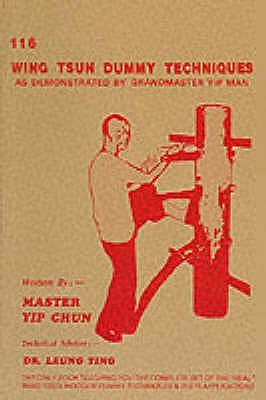 116 Wing Tsun Dummy Techniques Book By Chun Yip Ting Leung Volume