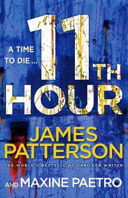11th Hour - Patterson, James, MD