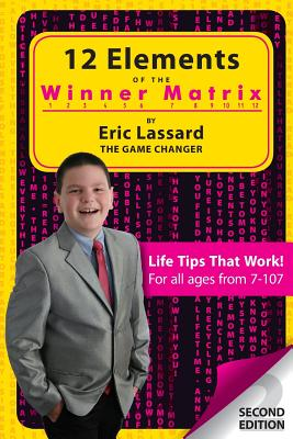 12 Elements of The Winner Matrix - The Game Changer, Eric Lassard