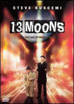 13 Moons - Alexandre Rockwell