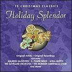 15 Christmas Classics: Holiday Splendor - Various Artists