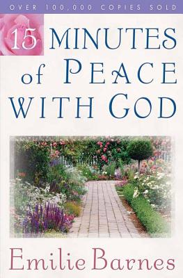 15 Minutes of Peace with God - Barnes, Emilie