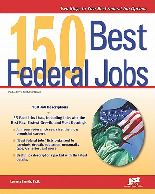 150 Best Federal Jobs - Shatkin, Laurence, PhD