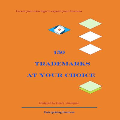 150 Trademarks at Your Choice - Thompson, Henry