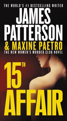 15th Affair - Patterson, James, and Paetro, Maxine