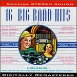 16 Big Band Hits, Vol. 10