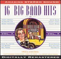 16 Big Band Hits, Vol. 7 - Various Artists