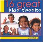 16 Great Kids Classics, Vol. 2