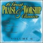 16 Great Praise & Worship Classics, Vol. 6