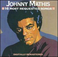 16 Most Requested Songs - Johnny Mathis