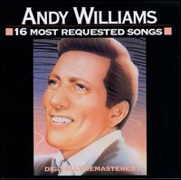 16 Most Requested Songs - Andy Williams