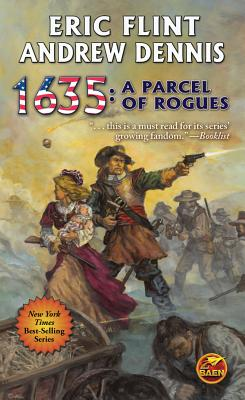 1635: A Parcel of Rogues - Flint, Eric