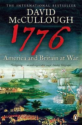 1776: America and Britain at War - McCullough, David